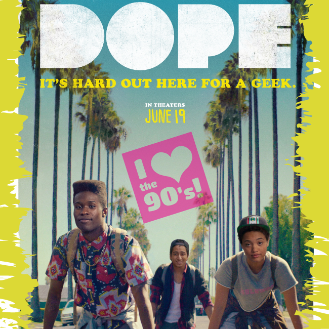 "The movie ""Dope"" made me nostalgic for the 90's"